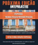 Anteprojectos Outubro Especial Reabilitação e reconstrução, com distribuição extra na Conferência Proteger da APSEI