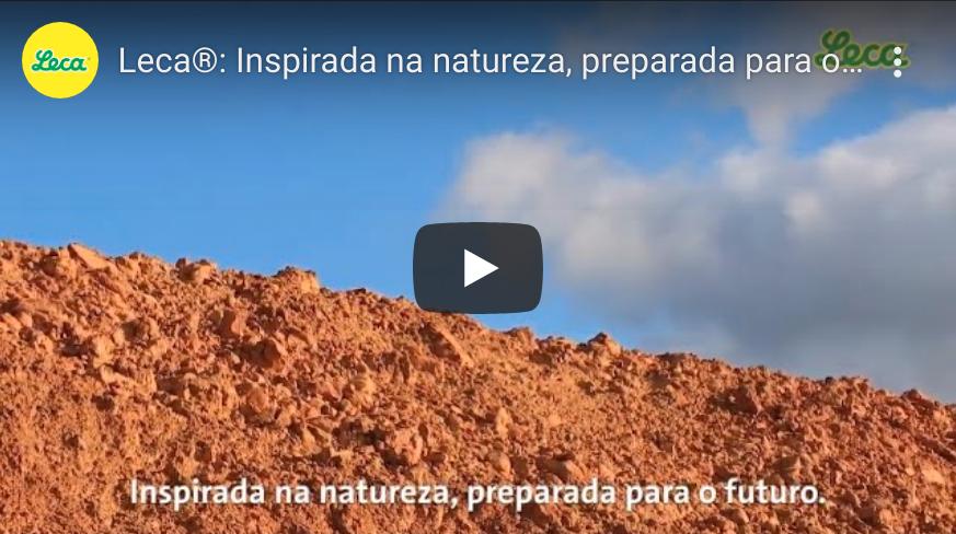 Leca®: Inspirada na natureza, preparada para o futuro