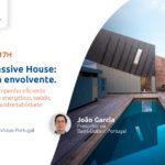 Webinar Construção Passive House: a qualidade da envolvente