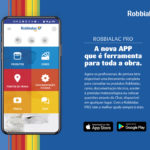 ROBBIALAC PRO: A nova APP que é ferramenta para toda a obra