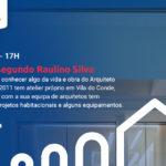 Webinar – A Arquitetura segundo Raulino Silva