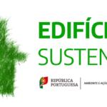 """Fundo Ambiental abre nova edição do """"PROGRAMA EDIFÍCIOS +SUSTENTÁVEIS"""""""