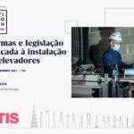 """OTIS apresenta """"Normas e Legislação aplicada à instalação de elevadores"""""""