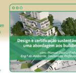 Design e certificação sustentável de edifícios: uma abordagem aos building schemes